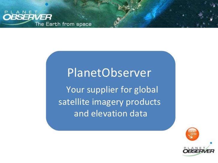 PlanetObserver  Your supplier for global satellite imagery products  and elevation data