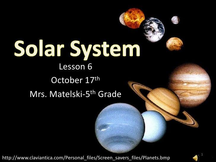 Lesson 6                 October 17th            Mrs. Matelski-5th Grade                                                  ...