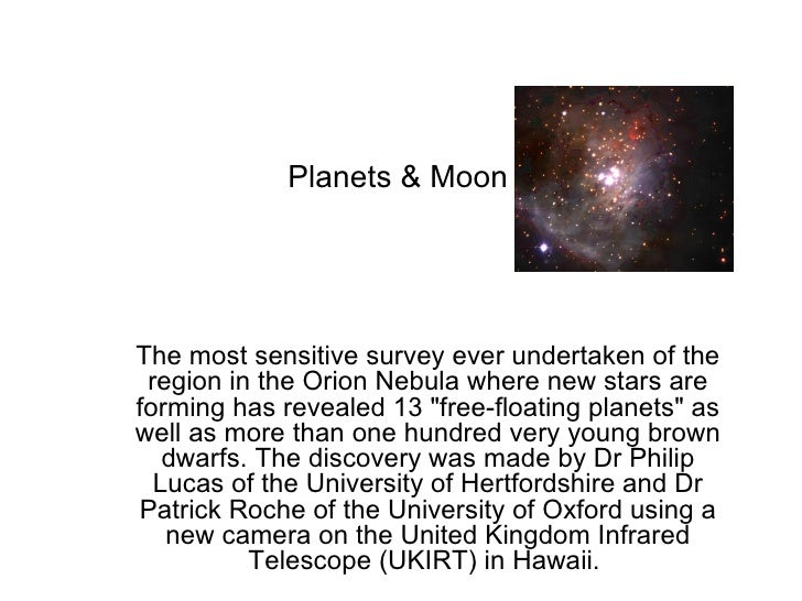 Planets & Moon The most sensitive survey ever undertaken of the region in the Orion Nebula where new stars are forming has...