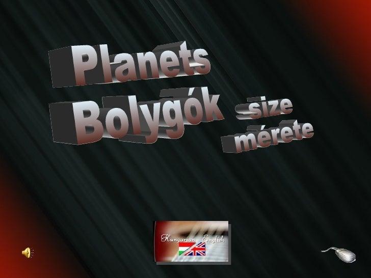 size mérete Planets Bolygók