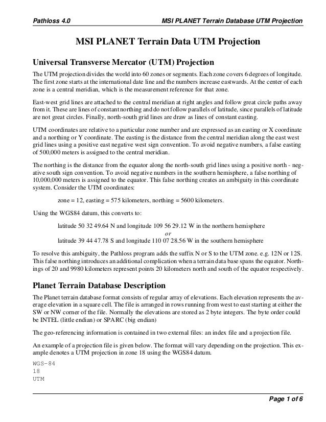 Pathloss 4.0                                          MSI PLANET Terrain Database UTM Projection                  MSI PLAN...