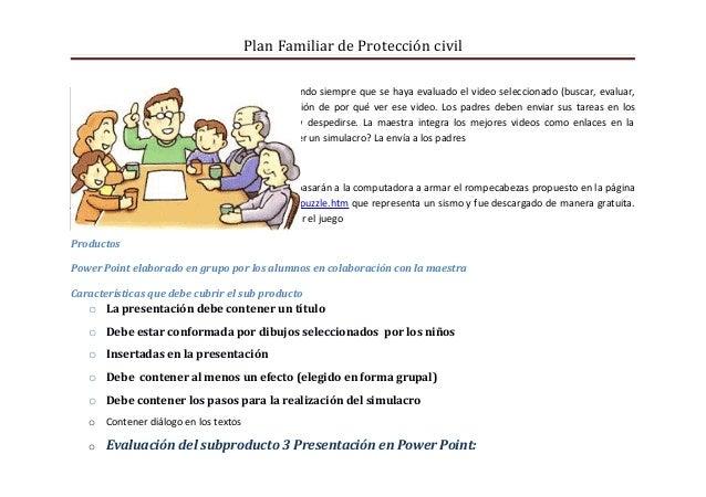Plan Familiar de Protección civil- Mandan el enlace a l correo de la maestra, cuidando siempre que se haya evaluado el vid...
