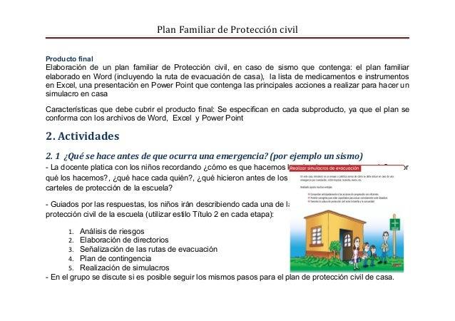Plan Familiar de Protección civilProducto finalElaboración de un plan familiar de Protección civil, en caso de sismo que c...
