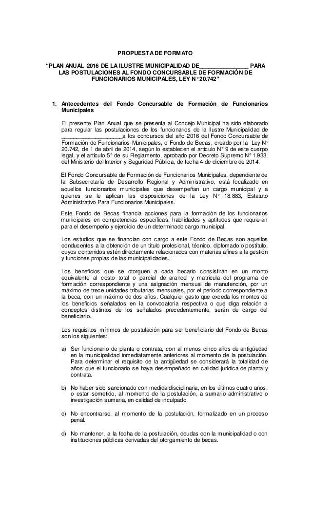 """PROPUESTADE FORMATO """"PLAN ANUAL 2016 DE LA ILUSTRE MUNICIPALIDAD DE________________ PARA LAS POSTULACIONES AL FONDO CONCUR..."""