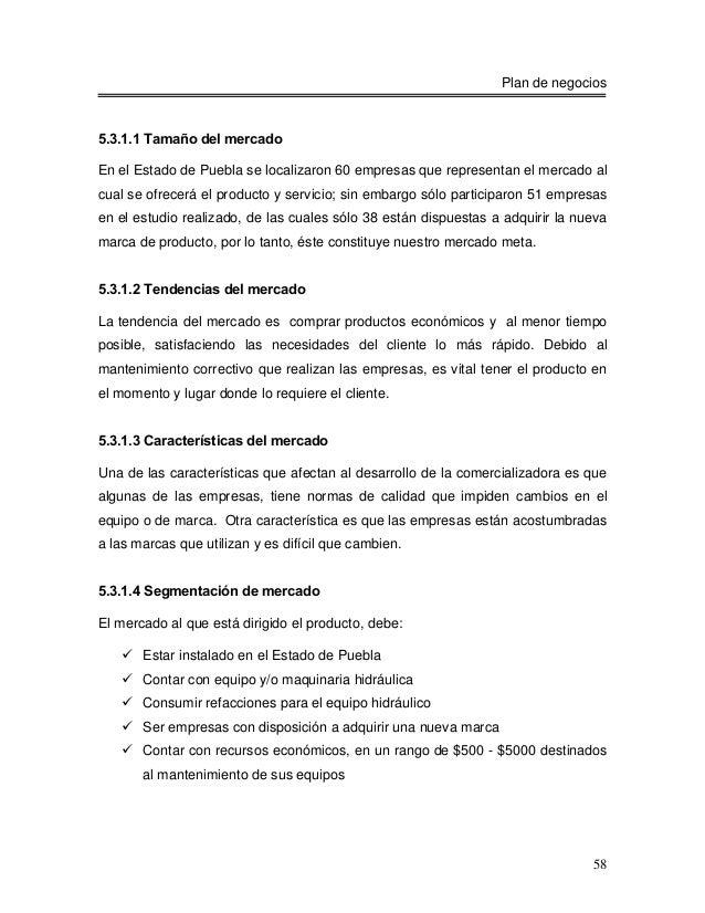 Plan de negocios5.3.1.1 Tamaño del mercadoEn el Estado de Puebla se localizaron 60 empresas que representan el mercado alc...