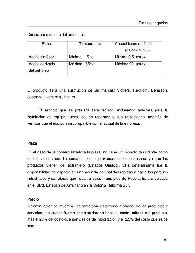 Plan de negociosCondiciones de uso del producto:          Fluido               Temperatura         Capacidades en flujo   ...
