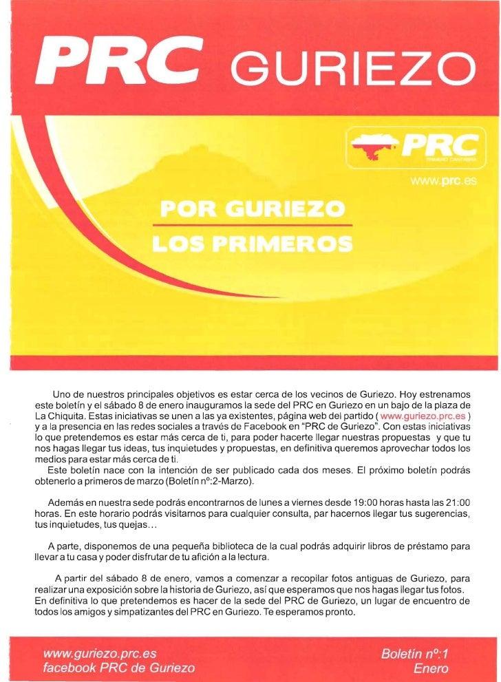 Uno de nuestros principales objetivos es estar cerca de los vecinos de Guriezo. Hoy estrenamos      este boletín y el sába...