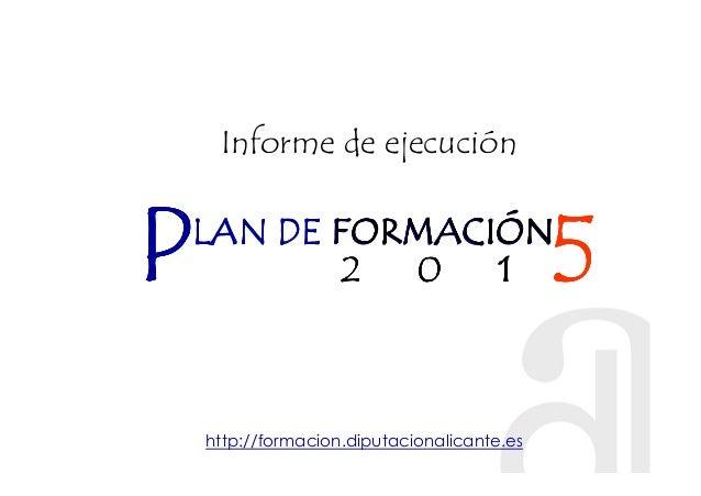 PPPPLAN DE FORMACIÓNLAN DE FORMACIÓNLAN DE FORMACIÓNLAN DE FORMACIÓN 2 0 12 0 12 0 12 0 1 5555FORMACIÓNFORMACIÓNFORMACIÓNF...