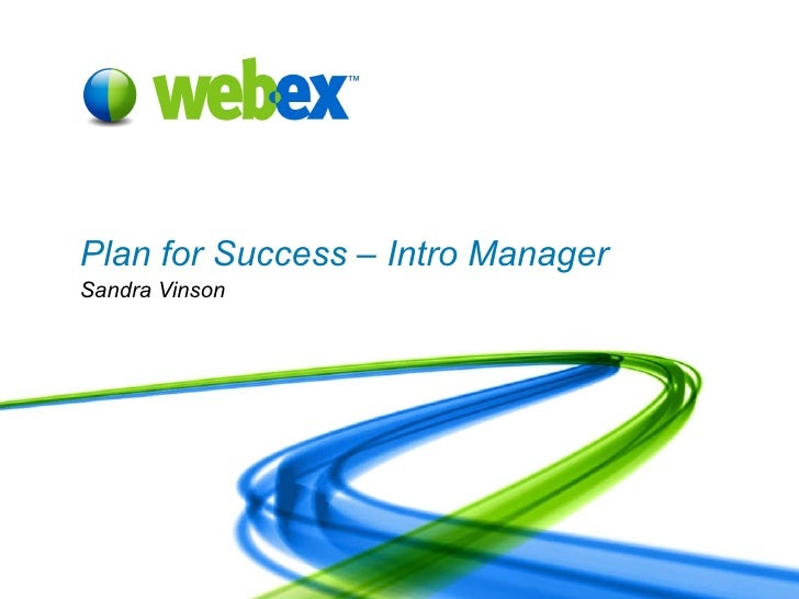 Plan for Success – Intro Manager Sandra Vinson