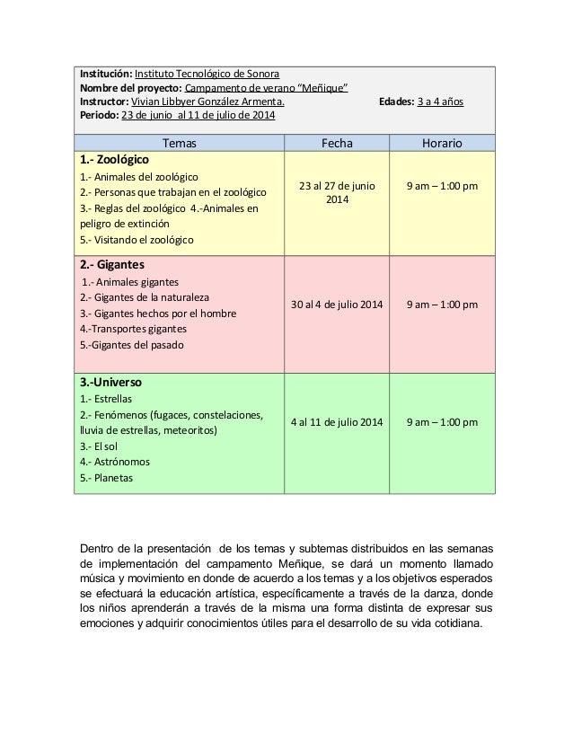 """Institución: Instituto Tecnológico de Sonora Nombre del proyecto: Campamento de verano """"Meñique"""" Instructor: Vivian Libbye..."""