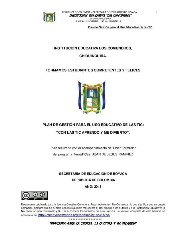 """REPÚBLICA DE COLOMBIA – SECRETARÍA DE EDUCACIÓN DE BOYACÁ  INSTITUCIÓN EDUCATIVA """"LOS COMUNEROS""""  1  CHIQUINQUIRÁ, BOYACÁ ..."""