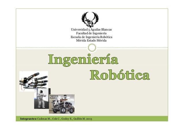 Universidad 5 Águilas Blancas                                             Facultad de Ingeniería                          ...