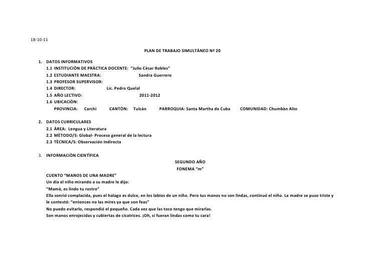 """18-10-11<br />PLAN DE TRABAJO SIMULTÀNEO Nª 20<br />DATOS INFORMATIVOS<br />INSTITUCIÒN DE PRÀCTICA DOCENTE:  """"Julio César..."""