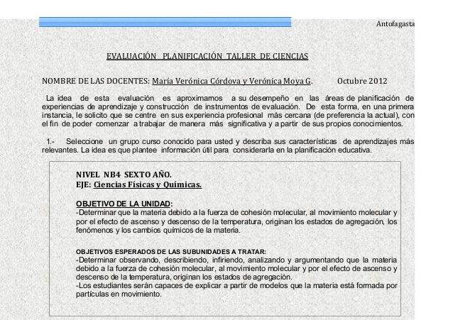 Antofagasta                   EVALUACIÓN PLANIFICACIÓN TALLER DE CIENCIASNOMBRE DE LAS DOCENTES: María Verónica Córdova y ...