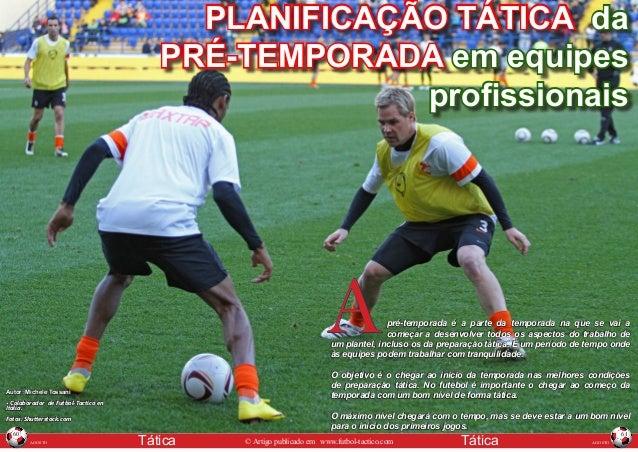AGOSTO Tática © Artigo publicado em www.futbol-tactico.com 60 AGOSTOTática© Artigo publicado em www.futbol-tactico.com 61 ...