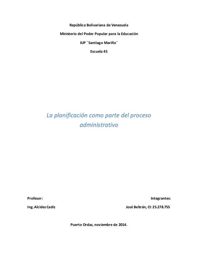 República Bolivariana de Venezuela  Ministerio del Poder Popular para la Educación  IUP ¨Santiago Mariño¨  Escuela 45  La ...