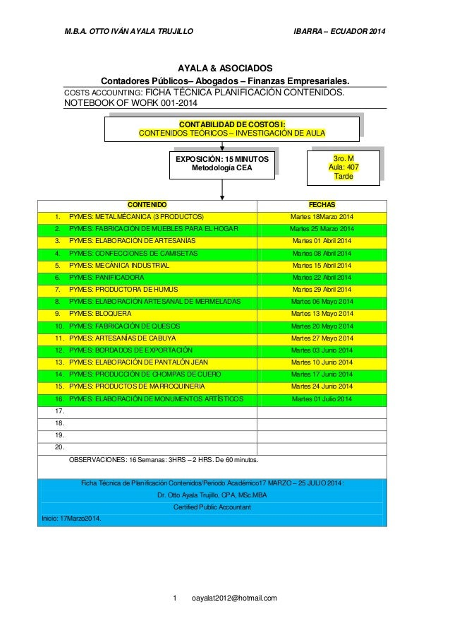 M.B.A. OTTO IVÁN AYALA TRUJILLO IBARRA – ECUADOR 2014 1 oayalat2012@hotmail.com AYALA & ASOCIADOS Contadores Públicos– Abo...