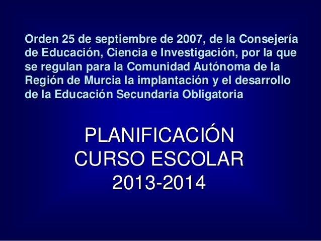 Orden 25 de septiembre de 2007, de la Consejeríade Educación, Ciencia e Investigación, por la quese regulan para la Comuni...