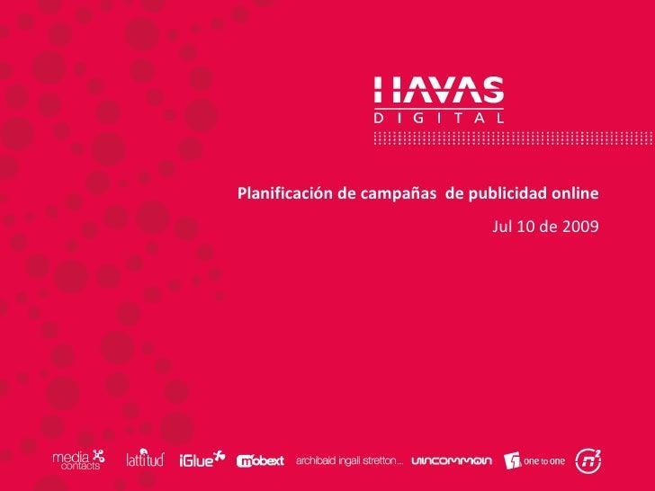 Planificación de campañas  de publicidad online Jul 10 de 2009