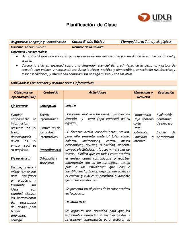 Planificación de Clase Asignatura: Lenguaje y Comunicación Curso: 5° año Básico Tiempo/ hora: 2 hrs. pedagógicas Docente: ...