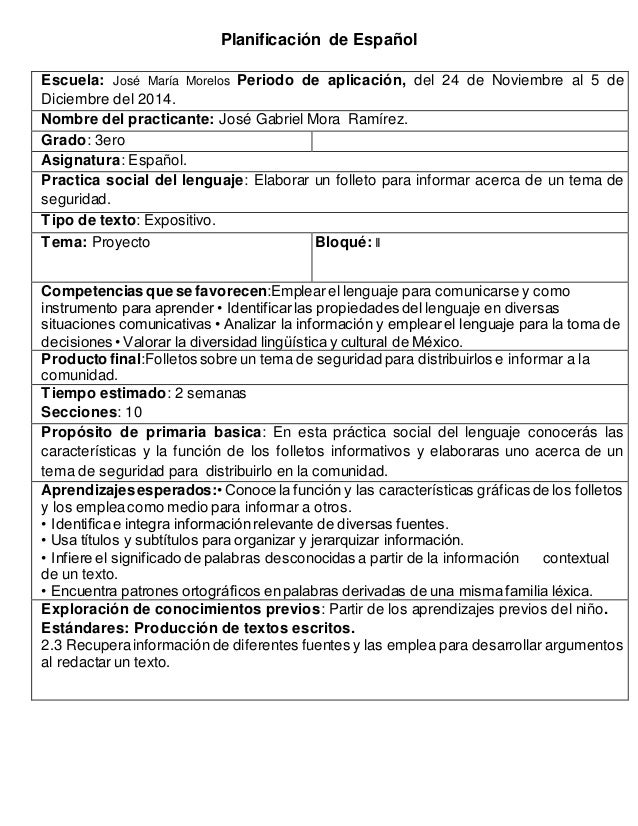 Planificación de Español Escuela: José María Morelos Periodo de aplicación, del 24 de Noviembre al 5 de Diciembre del 2014...