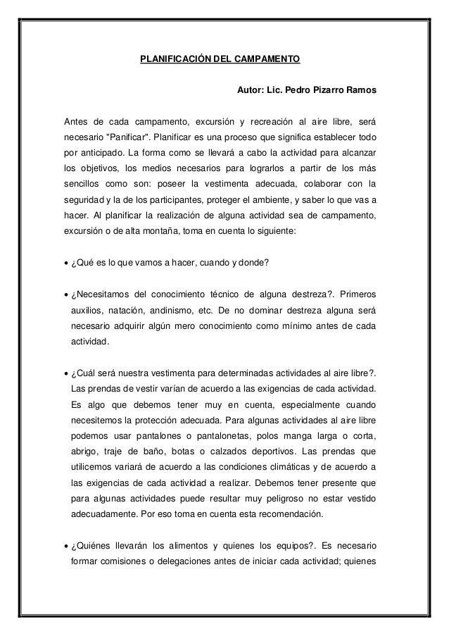 PLANIFICACIÓN DEL CAMPAMENTO Autor: Lic. Pedro Pizarro Ramos Antes de cada campamento, excursión y recreación al aire libr...