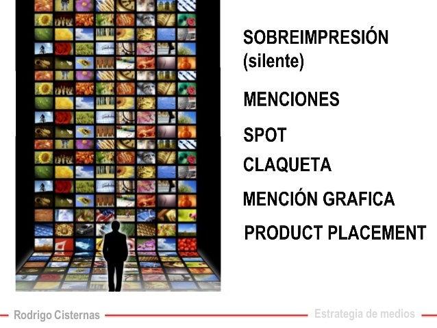 Estrategia de medios  Rodrigo Cisternas