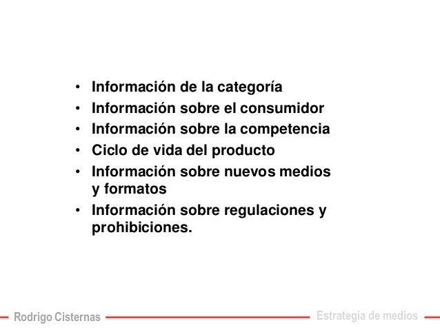 •Información de la categoría  •Información sobre el consumidor  •Información sobre la competencia  •Ciclo de vida del prod...