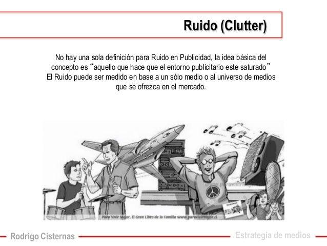 """No hay una sola definición para Ruido en Publicidad, la idea básica del concepto es """"aquello que hace que el entorno publi..."""