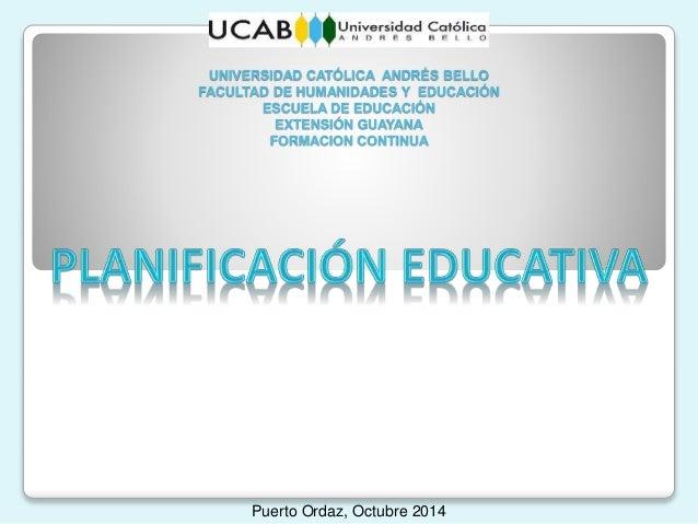 UNIVERSIDAD CATÓLICA ANDRÉS BELLO FACULTAD DE HUMANIDADES Y EDUCACIÓN ESCUELA DE EDUCACIÓN EXTENSIÓN GUAYANA FORMACION CON...