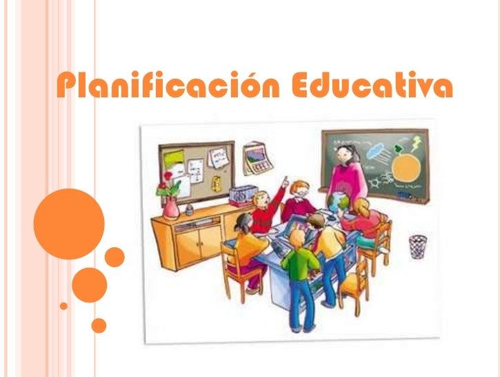 Planificación Educativa<br />
