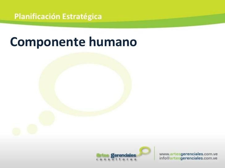 Componente humano Planificación Estratégica