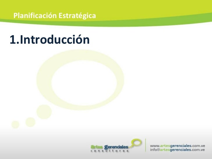<ul><li>Introducción </li></ul>Planificación Estratégica