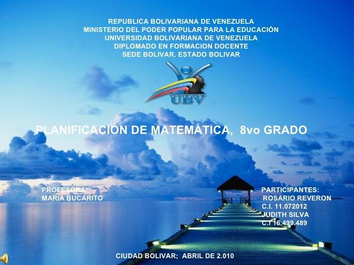 REPUBLICA BOLIVARIANA DE VENEZUELA MINISTERIO DEL PODER POPULAR PARA LA EDUCACIÓN UNIVERSIDAD BOLIVARIANA DE VENEZUELA DIP...