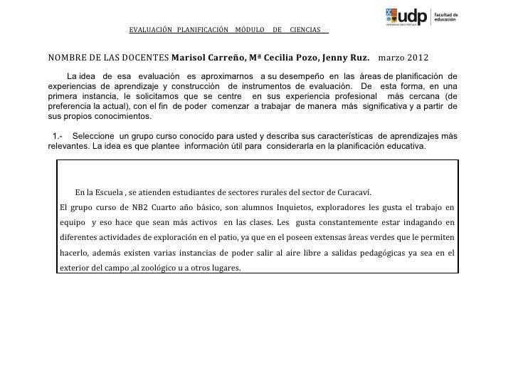 EVALUACIÓN PLANIFICACIÓN MÓDULO         DE   CIENCIASNOMBRE DE LAS DOCENTES Marisol Carreño, Mª Cecilia Pozo, Jenny Ruz. m...
