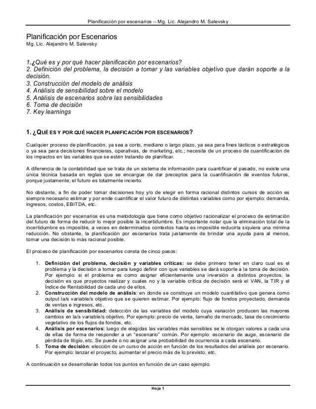 Planificación por escenarios – Mg. Lic. Alejandro M. Salevsky Hoja 1 Planificación por Escenarios Mg. Lic. Alejandro M. Sa...