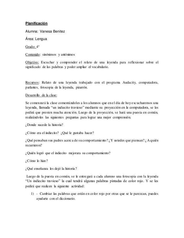 Planificación Alumna: Vanesa Benitez Área: Lengua Grado: 4° Contenido: sinónimos y antónimos Objetivo: Escuchar y comprend...