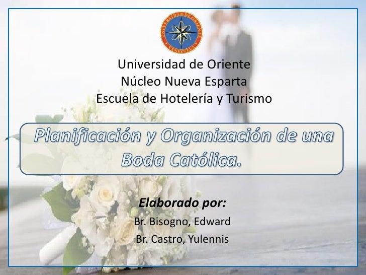 Matrimonio Universidad Catolica : Planificación y organización de una boda católica