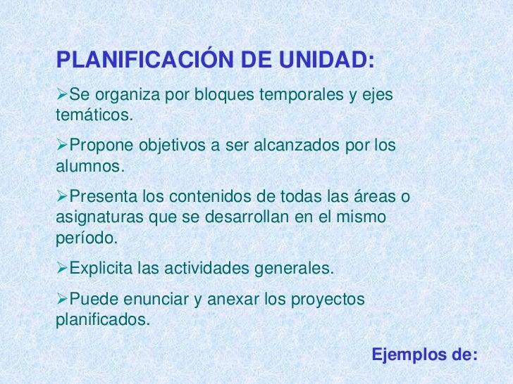 3. CONTENIDOS:          •       Corresponden a los seleccionados para el plan anual y el plan de                  unidad. ...
