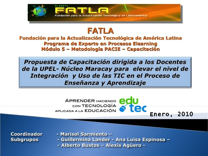 FATLA Fundación para la Actualización Tecnológica de América Latina Programa de Experto en Procesos Elearning Módulo 5 – M...