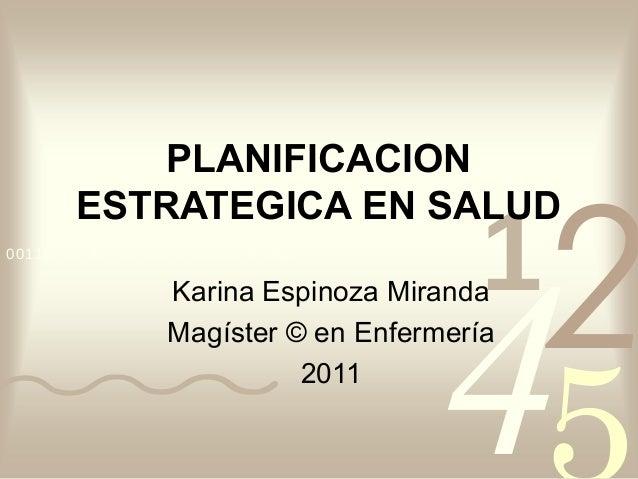 PLANIFICACION                                             2        ESTRATEGICA EN SALUD                                   ...