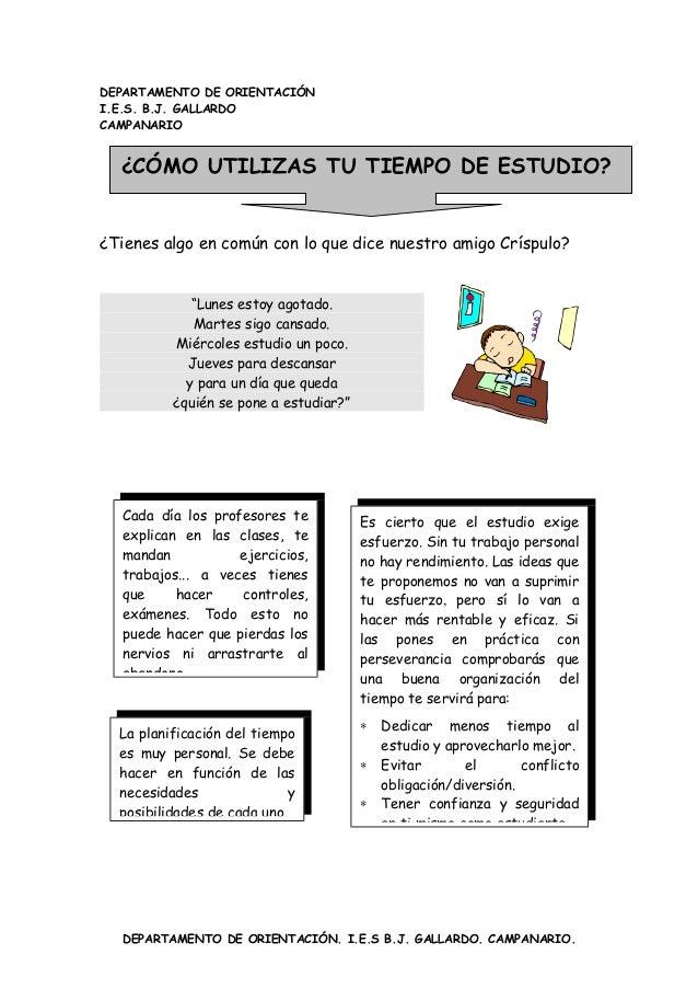 DEPARTAMENTO DE ORIENTACIÓN I.E.S. B.J. GALLARDO CAMPANARIO  ¿CÓMO UTILIZAS TU TIEMPO DE ESTUDIO? ¿Tienes algo en común co...