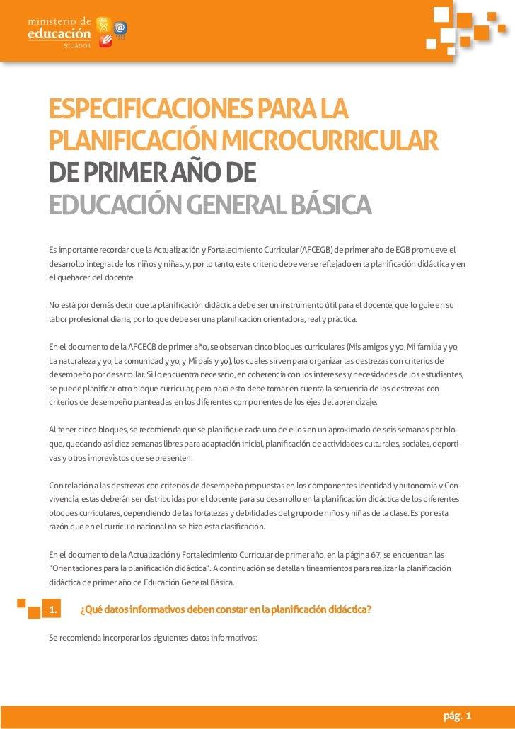 ESPECIFICACIONES PARA LAPLANIFICACIÓN MICROCURRICULARDE PRIMER AÑO DEEDUCACIÓN GENERAL BÁSICAEs importante recordar que la...