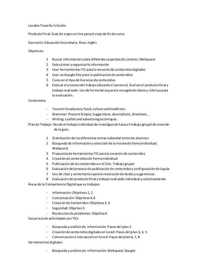 LondonTraveller'sGuide ProductoFinal:Guía de viajesonline parael viaje de finde curso Escenario:EducaciónSecundaria.Área:I...