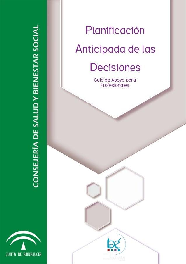 PlanificaciónAnticipada de lasDecisionesGuía de Apoyo paraProfesionales