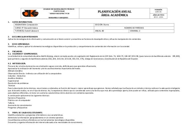 "COLEGIO DE BACHILLERATO TÉCNICO PARTICULAR ""ADOLFO KOLPING"" PCEI RIOBAMBA-YARUQUIES  1.  DATOS INFORMATIVOS: ASIGNATURA: C..."