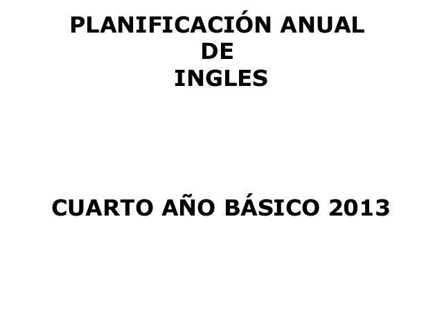 Planificacion anual ingles cuarto año 2013