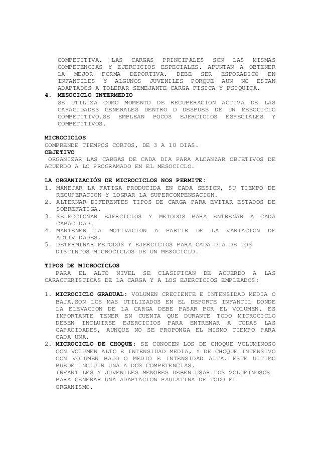 COMPETITIVA. LAS CARGAS PRINCIPALES SON LAS MISMAS COMPETENCIAS Y EJERCICIOS ESPECIALES. APUNTAN A OBTENER LA MEJOR FORMA ...