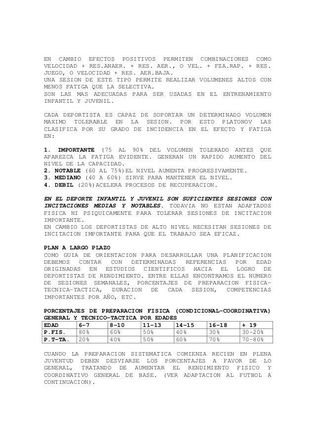 EN CAMBIO EFECTOS POSITIVOS PERMITEN COMBINACIONES COMO VELOCIDAD + RES.ANAER. + RES. AER., O VEL. + FZA.RAP. + RES. JUEGO...