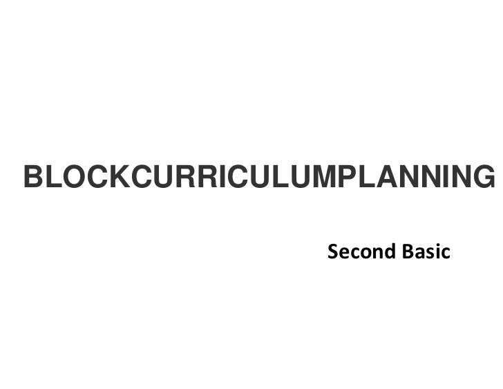 BLOCKCURRICULUMPLANNING              Second Basic